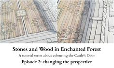 Stones and Wood in Enchanted Forest - Episode 2 - changing the perspective