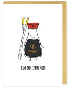 (I love you SOY much) Soy Into You Asian Food Pun Greeting Card