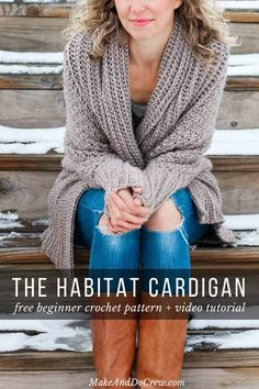 Habitat Cardigan - Beginner Crochet Sweater Video Tutorial - - Learn how to make an easy, fashion forward cardigan from a simple rectangle in this beginner crochet sweater video tutorial. Drapey, soft, and in-style! Pull Crochet, Crochet Geek, Crochet Top, Crochet Cats, Crochet Birds, Crochet Animals, Crochet Cardigan Pattern, Crochet Shawl, Crochet Cocoon
