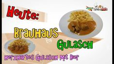 Brauhaus Gulasch - Rezept von Manus Kochstunde Pasta, Beef, Food, Goulash Recipes, Carrots, Clarified Butter, Brewing, Cooking, Meat