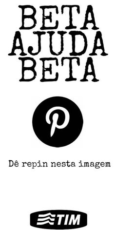 SALVE PARA RECEBER REPIN, RETRIBUO !! #Repin #beta #betalab #timbeta