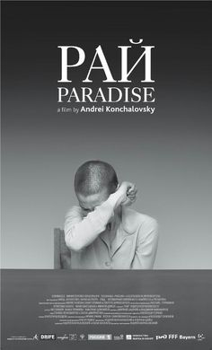 Paradise,2016, Andrei Konchalovsky