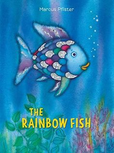 The Rainbow Fish, Rainbow Fish Story, Book Club Books, Good Books, The Book, Children's Choice, Better Books, Adventure Of The Seas, Games For Toddlers