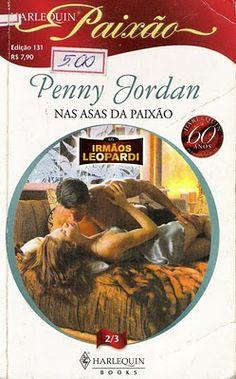 Meus Romances Blog: Nas Asas Da Paixão - Penny Jordan - Harlequin Paix...