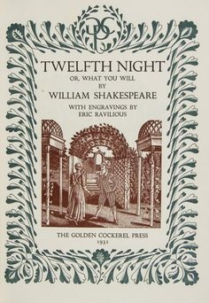 William Shakespeare, Twelfth Night, wood-engraved title, borders and illustrations by Eric Ravilious, Golden Cockerel Press, 1932.