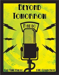 5 Classic Beyond Tomorrow Old Time Radio Broadcasts on DVD over 115 Minutes  running time   bec0861b2144