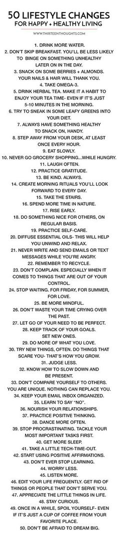 50 Lifestyle Changes For Happy Healthy Living Free Printable List 50 Lifestyle C. 50 Lifestyle Changes For Happy Healthy Living Free Printable List 50 Lifestyle Changes For Happy He Healthy Mind, Healthy Habits, Happy Healthy, Healthy Living Tips, How To Live Healthy, Healthy Recipes, Stay Healthy, Eating Healthy, Healthy Choices