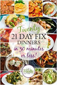 21 Day Fix Quick Dinners 30 Minutes or Less! The Foodie and The Fix is part of 21 day fix diet - Tons of tasty, quick and easy meals to choose from whether you're on the 21 Day Fix or just trying to eat healthier! All recipes include container counts 21 Day Fix Diet, 21 Day Fix Meal Plan, 21 Day Fix Snacks, 21 Day Fix Foods, 21 Day Clean Eating Challenge, 21 Day Fix Menu, 21 Day Fix Challenge, Kid Snacks, Lunch Snacks