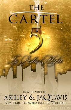 The Cartel 5: La Bella Mafia by Ashley Jaquavis,http://www.amazon.com/dp/1601625677/ref=cm_sw_r_pi_dp_xwccsb154VFWR3Z3