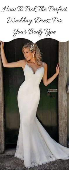 Find out How To Pick The Perfect Wedding Dress Style For Your Body Type: A-Line, Off Shoulder, V-Neck, Mermaid, Ball Gown, Spaghetti Strap. Click for an easy guideline on your wedding gown shopping. More at http://www.cutedresses.co/how-to-pick-the-perfect-wedding-dress-for-your-body-type/