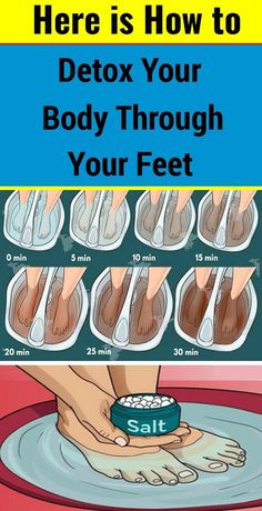 Here is How to Cleanse Your Body from Toxins Through Your Feet #Body #Cleanse #Feet #Toxins
