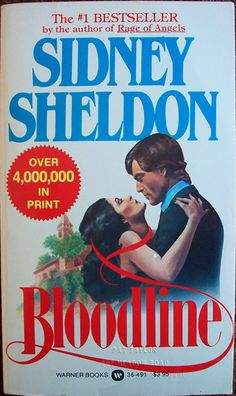 Bloodline  Author: Sidney Sheldon  SHELDON's Greatest Novel Yet! When the daughter of one of the world's richest men inherits his multi-billion-dollar business, she inherits his position at the top of the company and at the top of the victim's list of his murderer!
