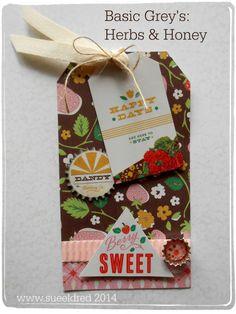 Basic Grey's Herbs & Honey Tag  www.sueeldred.com