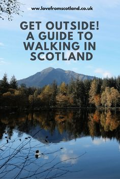 A guide to walking in Scotland. Scotland's best walks