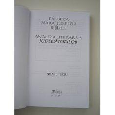Romanian Bible Study Book - Exegesis of biblical narrative / Exegeza Naratiunilor Biblice / Analiza Literrara A Judecatorilor  $39.99