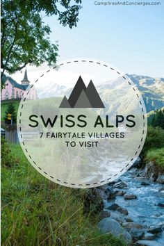 Switzerland: Swiss Alps Villages to visit: Arolla, Grimentz, Trient, Champex, Verbier, Zermatt, Les Hauderes #switzerland #swissalps