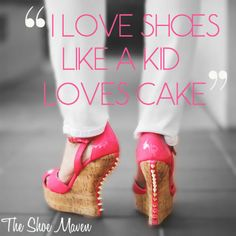 Original fashion quote from The Shoe Maven.