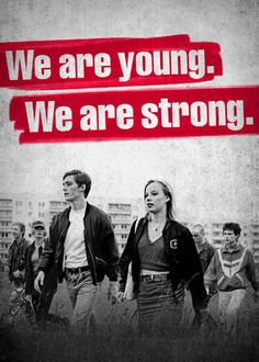 We Are Young. We Are Strong. (2014) - In 1992, three radically different residents of Rostock, Germany, become entangled in a violent xenophobic riot that rocks the beleaguered city.