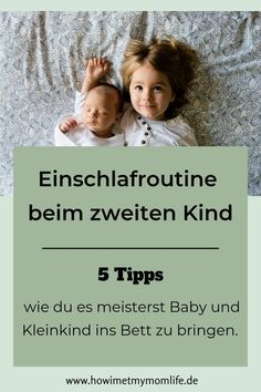 Entspannte Einschlafroutine beim zweiten Kind - HOW I MET MY MOM LIFE I'll tell you about our sleep routine with babies and toddlers. With the birth of the second child, new routines have to 2 Kind, Baby Kind, Mom And Baby, Toddler Sleep, Baby Sleep, Babies R Us, Kids And Parenting, Parenting Hacks, Newborn Schedule