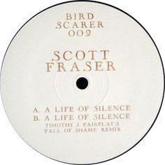 Scott Fraser - A Life Of Silence