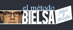 | El método Bielsa | Fútbol y filosofía