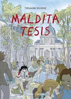 Maldita tesis / Tiphaine Rivière ; traducción de Carlos Mayor Ortega