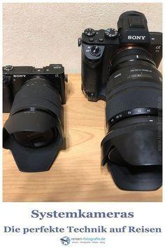 Systemkameras Perfekte Technik Auf Reisen Systemkamera Kamera Fotoausrustung