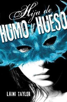 HIJA DE HUMO Y HUESO LAINI TAYLOR  SIGMARLIBROS