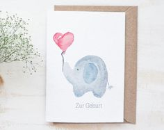 Folded card for birth little elephant girl boy birth baby congratulations - Handlettering - Birth Gift, Baby Birth, Birthday Congratulations, Farewell Gifts, Little Elephant, Baby Boy Gifts, Watercolor Cards, Baby Cards, Hand Lettering
