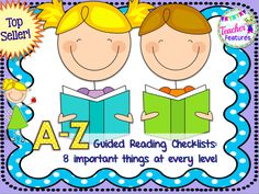 Make your life easier with these popular checklists... These Guided Reading Checklists are adapted from Fountas' and Pinnell's Continuum of Literacy Learning. They are designed to provide information about each reading level so that teachers can make informed decisions about what to teach students during guided reading and what to observe and assess. **A continuum of reading behaviors, not specific steps, can be found on these checklists.