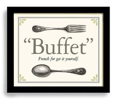 Kitchen Art Print Kitchen Decor Buffet Cooking Quote Fun Kitchen Art French Decor Fork and Spoon    Some fun vintage art for your kitchen. This print has