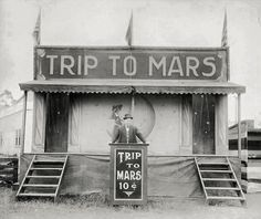 Trip to Mars. Quite cheap actually.