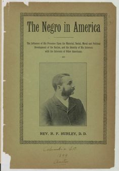 Image 1 of The Negro in America : the influence of his presence upon the material, social, moral, and political development of the nation, and the identity of his interests with interests of other Americans America Election, African American Books, Political Development, Civil Rights Activists, Booker T, Library Of Congress, Morals, Black History, Identity
