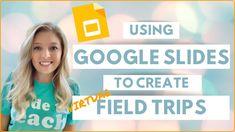 VIRTUAL Field Trip Tutorial | How to Create a Virtual Field Trip Using G...
