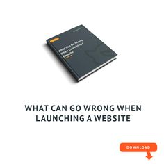 What Can Go Wrong When Launching a Website [Free eBook] - http://eepurl.com/cFRli9