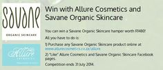 #WIN with Allure Cosmetics and Savane Organic Skincare. #competition #skincare #beauty