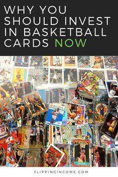 Why You Should Invest in Basketball Cards NOW - FlippingIncome.com