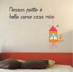 Decorazione Adesiva Casa Mia I Love You Quotes, Love Yourself Quotes, Perfect Timing, Lake Front, Hobby, Camilla, Design, Home Decor, Italian Quotes