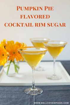 Pumpkin Pie flavored cocktail rim sugar - add flavor and sparkle to drinks or make your own Pumpkin Spice coffee. Available in bulk. By Dell Cove Spice Co., http://www.dellcovespices.com
