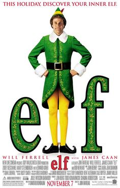 """Elf"" (2003) PG - Will Ferrell stars as Buddy, a regular-sized man who was raised as an elf by Santa Claus (Edward Asner). When the news is finally broken to Buddy that he's not a real elf, he decides to head back to his place of birth, New York City, in search of his biological family. Elf also stars James Caan, Mary Steenburgen, Zooey Deschanel, and Bob Newhart."