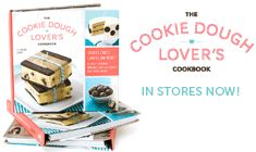 The Cookie Dough Lover's Cookbook, By Lindsay Landis- an entire cookbook of raw cookie dough recipes. this woman understands me.