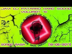 JAVI DJ PATARRO HARD SOUND VOLUMEN 70 (19-05-2017)