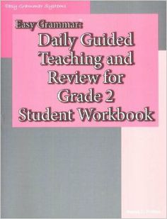 Easy Grammar: Daily Guided Teaching & Review for Grade 2 Student Workbook: Wanda C. Phillips: 9780936981543: Amazon.com: Books