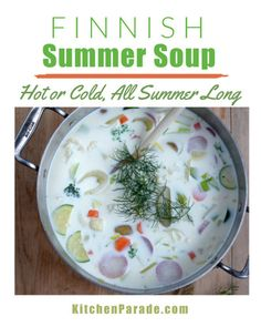 Finnish Summer Soup aka Kesäkeitto ♥ KitchenParade.com, perfect new summer vegetables suspended in a milky broth, make it all summer long. Weight Watchers Meals, Other Recipes, Soup Recipes, Scandinavian, Soups, Easy Meals, Nutrition, Vegetables, Healthy