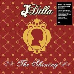 J Dilla - The Shining - The 10th Anniversary Collection (2016) - http://cpasbien.pl/j-dilla-the-shining-the-10th-anniversary-collection-2016/