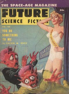"""Future Science Fictionno 41, February 1959. Cover art by Ed Emshwiller illustrating""""You Do Something To Me"""" by Calvin M. Knox (aka Robert Silverberg)"""