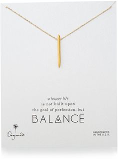A happy life is not built upon the goal of perfection but, Balance