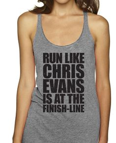 Run Like Chris Evans Is At The Finish Line Racerbacks<<too all the marvel fangirls. Thunder Thighs, Chris Evans Captain America, Finish Line, Looks Cool, Cosplay, Marvel Dc, Tees, Funny Shirts, Cute Outfits