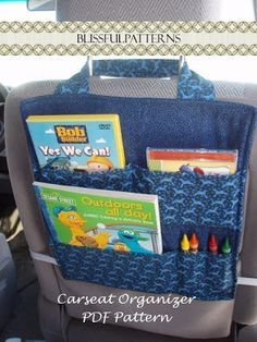 Sew and Tell with the Car Seat Organizer.  love this;  my kisd are bignow but  iam alwaysfinding hair things in the car and remi's comic books and legos.  wonder i they are still of age for st like this?  di was thinking of you and the girls for this
