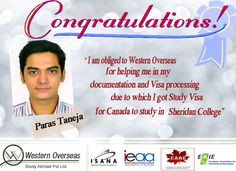 Paras is thankful to Western Overseas for helping him get Study Visa for Canada. Best of Luck to Paras for a new journey.